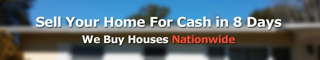 Sell your home for cash in 8 days, we buy houses nationwide